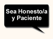 Sea Honesto/a y Paciente